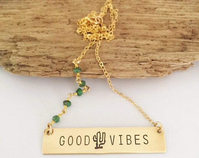 Good Vibes Stamped Gold Fill Bar Necklace Layering Bohemian Gift Beach Cactus Succulent Cacti Bridesmaids Outer Banks Chrysoprase