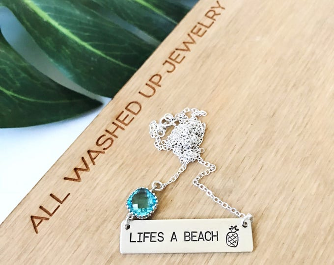 Lifes a Beach Sterling Silver Handmade Bar Stamped Necklace Mothers Day Bridesmaid Friend Gift Beach Wedding Anniversary Seaglass