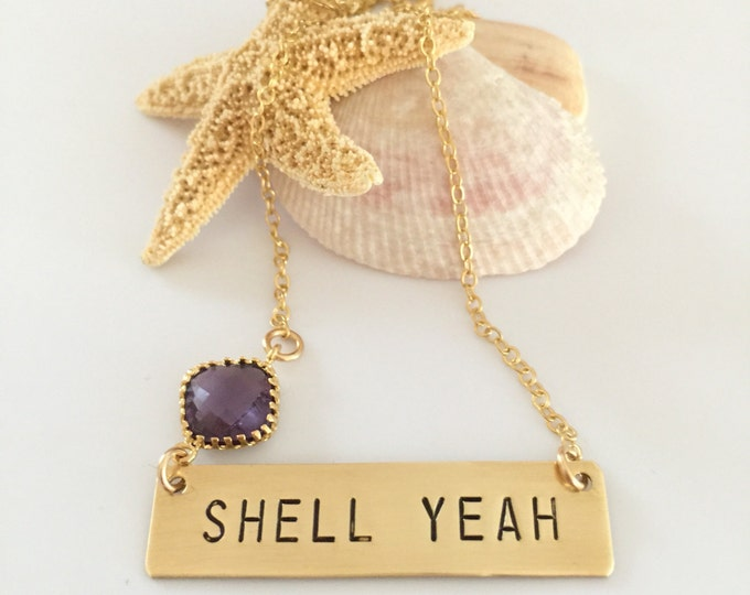 Shell Yeah Stamped Bar Name Plate Layering Beach Glass Bohemian Boho Custom Necklace Beach Ocean Seas The Day Mermaid Outer Banks