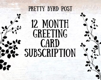 12 Month Greeting Card Subscription - Card Subscription Service - Customized Cards - Customized Subscription - 3 Cards Each Month