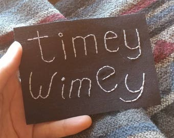 Timey Wimey Hand Embroidered Iron on Patch