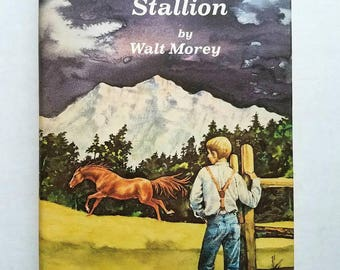 "Walt Morey autographed ""Runaway Stallion."" Dutton 1973. Horse stories. Children's literature. ""Gentle Ben"" author."