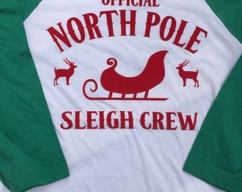 North Pole Sleigh Crew Shirt - Christmas Shirt - Holiday Shirt- North Pole Shirt - Santa Shirt - Reindeer Shirt - Christmas Baseball Tee