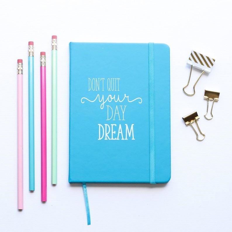 Gratitude Journal  Don't Quit Your Day Dream Bullet image 0