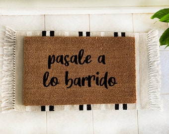 Pasale a lo barrido doormat / doormat in spanish / funny doormat in spanish / pasale doormat / mexican doormat