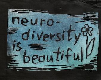 Neurodiversity is beautiful patch -lino print