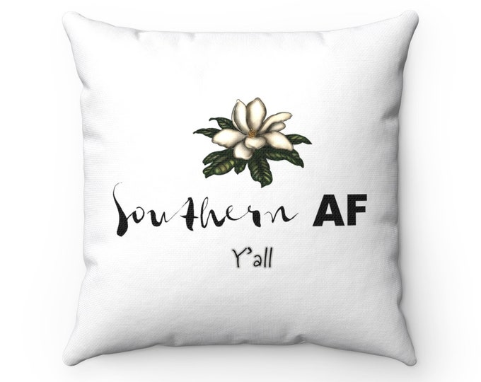 Southern AF Y'all | Spun Polyester Square Pillow