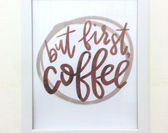 But First Coffee Framed Print