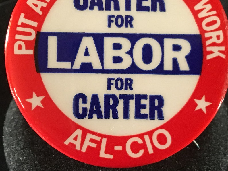 1976 Campaign AFL-CIO Presidential Campaign PinbackButton Vintage Put America Back To Work Carter for Labor for Carter