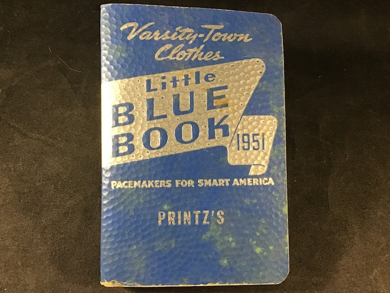 Softcover pocket style book Pacemakers for Smart America dress Vintage Little Blue Book 1951 by Varsity-Town Clothes and clothier Printz