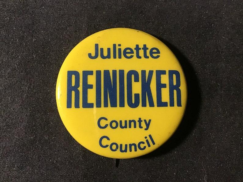 Northampton County Pennsylvania Vintage Juliette Reinicker County Council 1977 Campaign PinbackButton