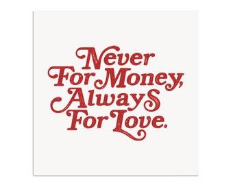 Never For Money