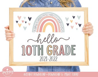 Boho Rainbow Hello 10th Grade Sign, First Day of Tenth Grade Girl Sign Printable School Sign Sophomore First Day Sign Instant Download HBR21