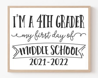 First day of 4th Grade Sign 1st Day of Middle School Sign, Middle School Sign Printable, First Day Photo Prop First Day of Middle School