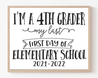Fourth Grade First Day Sign, Printable Last Year in Elementary School, Chalkboard 4th Sign, First Day Photo Prop, 1st Day of 4th Grade, 2021