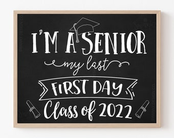 First Day of Senior Year Sign, Printable First Day Sign, Back To School Sign, First Day of 12th Grade, Senior Year, Instant Download, 2022