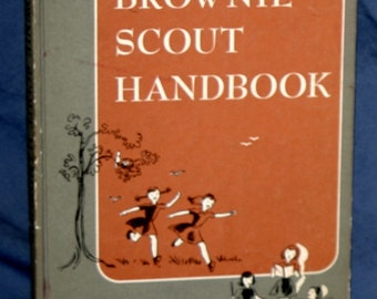 Vintage Brownie Scout Handbook, Girl Scouts of USA by Ray Mitchell, 1958,14th edition
