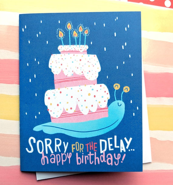 Snail Belated Birthday Card Etsy