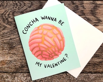 Concha Wanna Be My Valentine Greeting Card