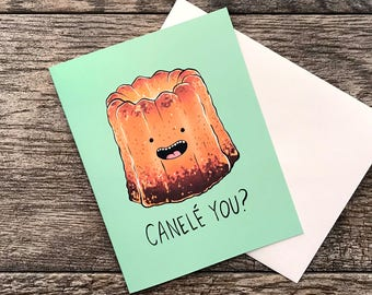 Canele You? (Can I Lay You) Pastry Valentine Greeting Card
