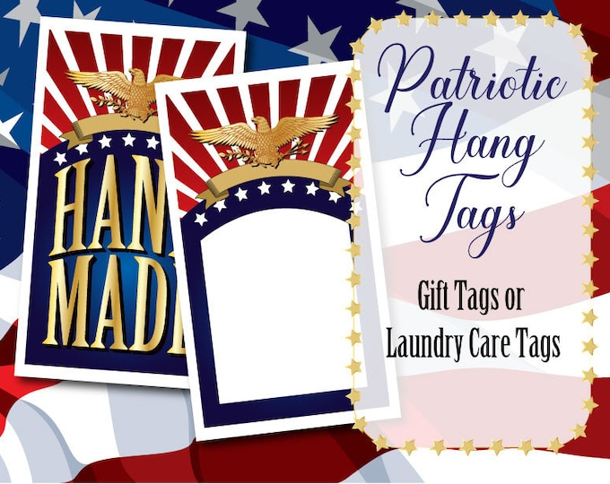 Patriotic Style Care or Gift Tags, Laundry Care Instructions, 2 Styles • For Crafters, Sewing, Knitting, Crochet,  Hi Resolution Images