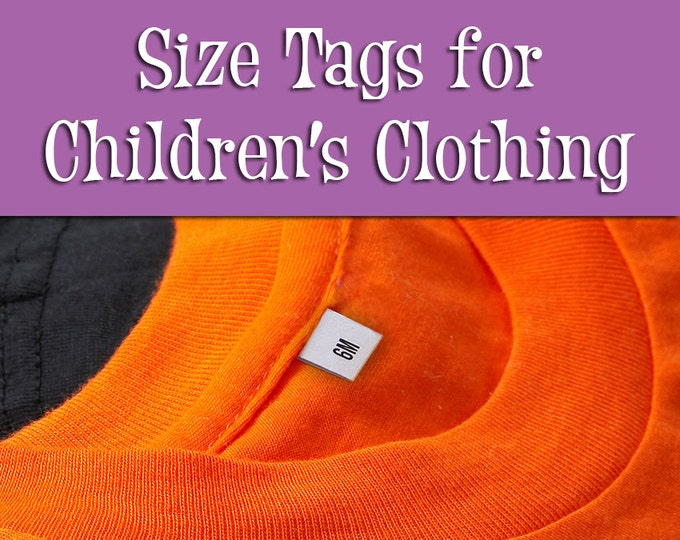Size Tags for Children's Clothing • 100% Cotton •Colorfast Ink • For Handmade Items • Sewing, Knitting, Crochet • 120 Tags Per Sheet • Uncut