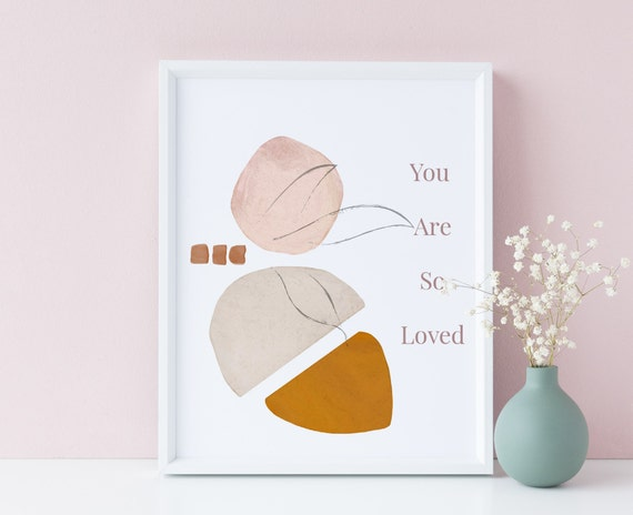 8 x 10 You Are So Loved - Abstract  - Nursery Print- Nursery Kids Room Baby Wall Art Decor - DIGITAL DOWNLOAD