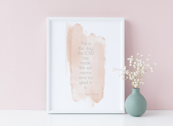 8 x 10 This is the Day the Lord has made - Watercolor Nursery Devotional Bible Print- Kids Room Baby Wall Art Decor - DIGITAL DOWNLOAD
