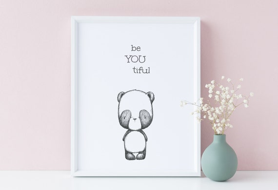 8 x 10 Be You Tiful  - Beyoutiful Panda Bear Drawing Woodland Animal Quote Print- Nursery Kids Room Baby Wall Art - DIGITAL DOWNLOAD