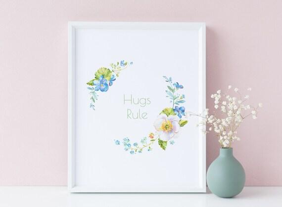 8 x 10 Hugs Rule - Spring Flowers Floral Frame Quote Print- Nursery Decor, Kids Room Baby Wall Art Printable - DIGITAL DOWNLOAD