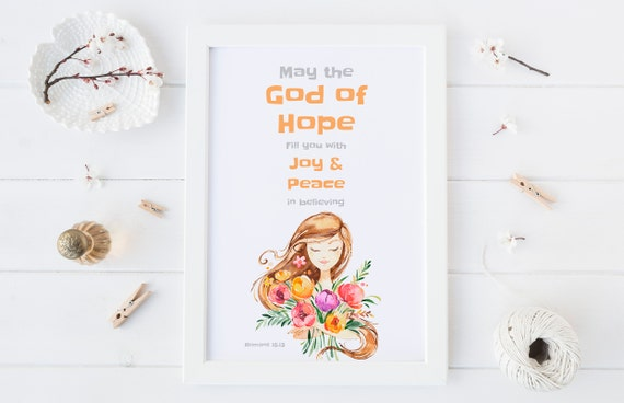 8 x 10 May the God of Hope - Scripture Christian Faith Print- Nursery Decor Wall Art Baby Girl - Boy Room Printable Decor - DIGITAL DOWNLOAD