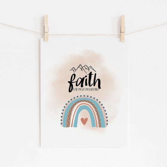 8 x 10 Faith Can Move Mountains Devotional Decor Print- Nursery Kids Room Baby Wall Art - DIGITAL DOWNLOAD