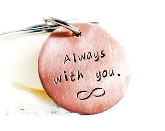 Always With You Keychain. Personalized Disc Keychain. Custom Rustic Copper Keyring. Father Grandfather Gift. For Men. Handmade By DuoStef