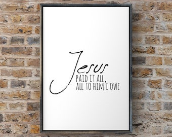 Jesus Paid It All Christian Farmhouse Art Digital Download
