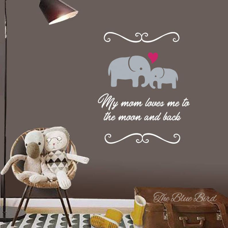 Baby Nursery Wall Decal Name Vinyl Wall Decal-Elephants Wall Decal Viny Lettering My mom loves me Quote Bedroom Wall Decal Office Decor