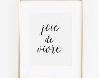 """Joie de Vivre //  Printable Art // Home Decor //  8""""x10"""""""