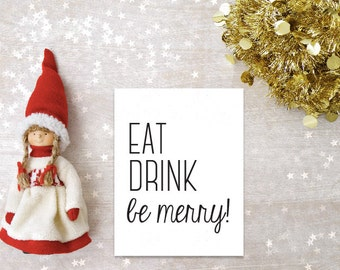 "Eat, Drink, & Be Merry //  Printable Art // Home Decor //  8""x10"""