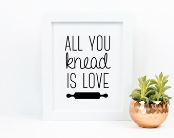 All You Knead is Love // Digital Art // Instant Download