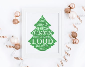 """The Best Way to Spread Christmas Cheer //  Printable Art // Instant Download // 8""""x10"""""""