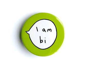 I am Bi Pin Badge Button