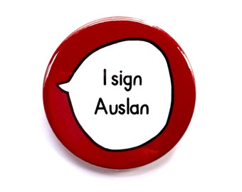 I Sign Auslan - Deaf, Hard of Hearing, Sign Language - Pin Badge Button
