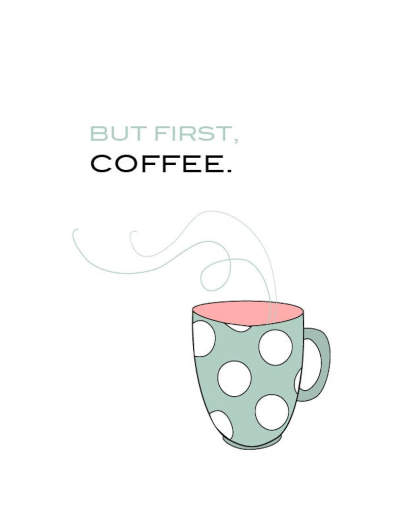 image about Printable Coffee Mugs known as Nevertheless To start with, Espresso, Espresso Mug, Inexperienced Mug, Quick Down load Printable