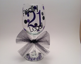 21st Birthday Wine Glass, Finally Legal, 21st Birthday Gift, Personalized Birthday Gift, Birthday Wine Glass