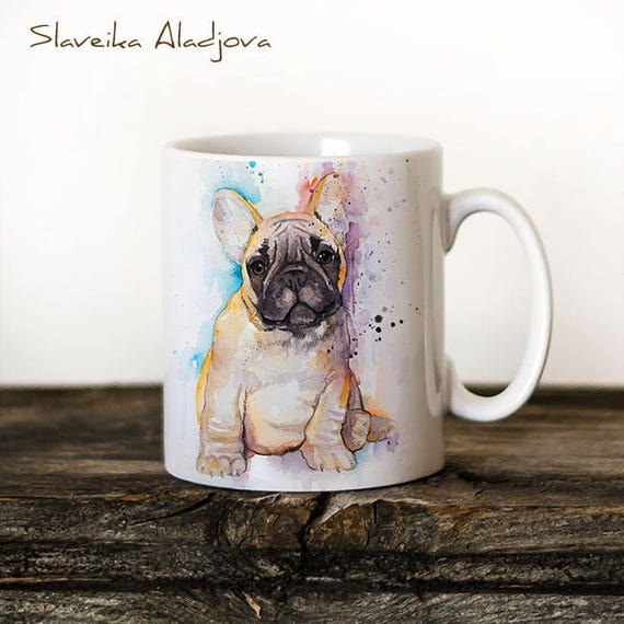 Frenchie French Bulldog Mug Watercolor Ceramic Mug Unique Gift Coffee Mug Animal Tea Cup Art Illustration Cool Kitchen Art Printed mug dog