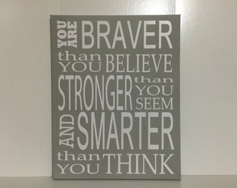 Always Remember you are braver than you believe stronger smarter nursery decor canvas kids wall art winnie the pooh quote CUSTOM COLORS