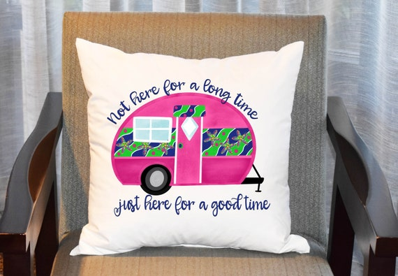 Not Here For A Long Time Pillow Camping Pillow Cover Custom Etsy