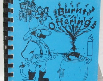 Wickenburg AZ Burnt Offerings Cookbook From the Volunteer Fire Department Auxiliary -L8