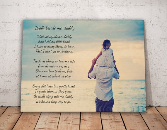poem canvas print poem on canvas walk with me daddy poem and etsy