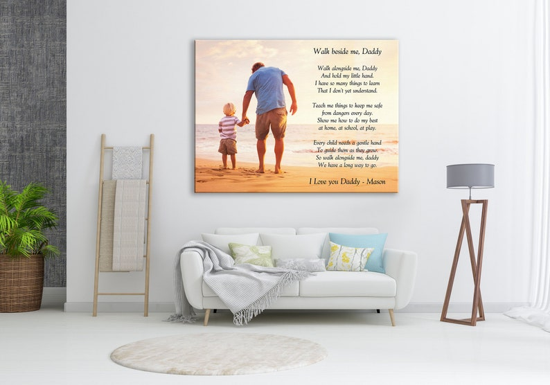 Walk with me daddy poem, Father's Day Gift from daughter, Father's Day Gift  from son, Father gift from kids, Custom Photo and Poem Canvas