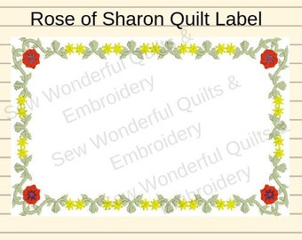 Rose of Sharon Quilt Label. Custom Machine Embroidery